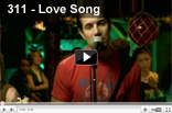 311 – Love Song