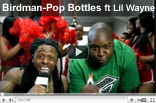 Birdman - Pop Bottles ft. Lil Wayne