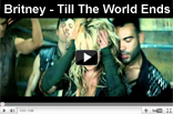 Britney Spears - Till The World Ends (Until , Til)