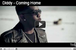 Diddy – Coming Home