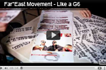 Like A G6 – Far East Movement