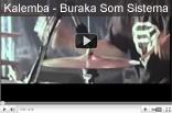 Kalemba - Wegue Wegue - Buraka Som Sistema
