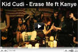 Kid Cudi - Erase Me ft. Kanye West