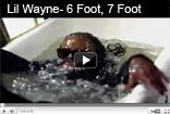 Lil Wayne - 6 Foot 7 Foot ft. Cory Gunz