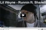 Lil Wayne - Runnin ft. Shanell (Running)
