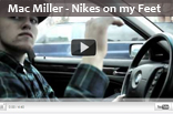 Mac Miller – Nikes On My Feet