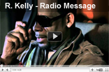 R Kelly – Radio Message