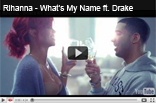 Rihanna – Whats My Name