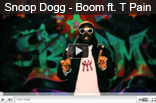 Snoop Dogg - Boom ft. T Pain