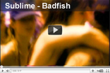 Sublime - Badfish (Bad Fish)