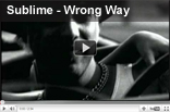 Sublime – Wrong Way