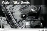 Wale – Nike Boots
